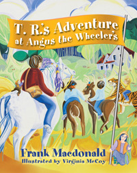 T.R.'s Adventure at Angus the Wheeler's