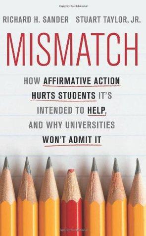 Mismatch by Richard H. Sander
