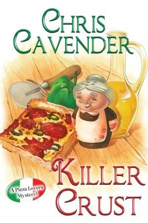 Killer Crust (Pizza Lovers, #5)