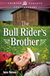 The Bull Rider's Brother (Bull Rider #1)