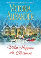 What Happens At Christmas (Millworth Manor #1)