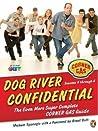 Dog River Confidential: The Even More Super Complete Corner Gas Guide