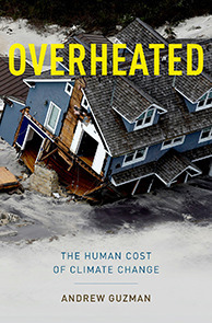 Overheated- The Human Cost of Climate Change