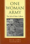 One Woman Army: The Life Of Claire Culhane