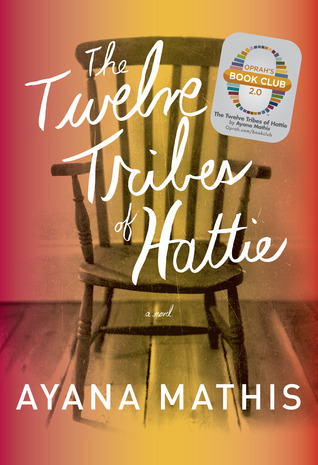 Ebook The Twelve Tribes Of Hattie By Ayana Mathis