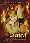 Fated, Part One (A Timeless Series Novella)