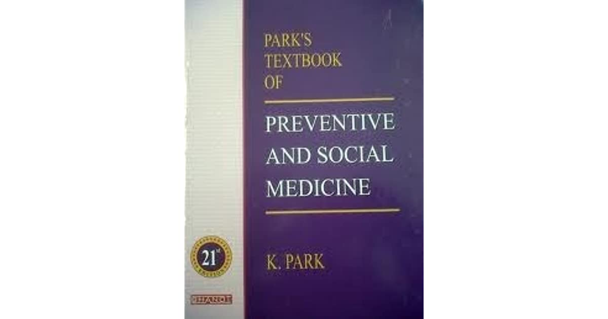 Parks textbook of preventive and social medicine by k park fandeluxe Choice Image