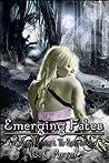 Emerging Fates