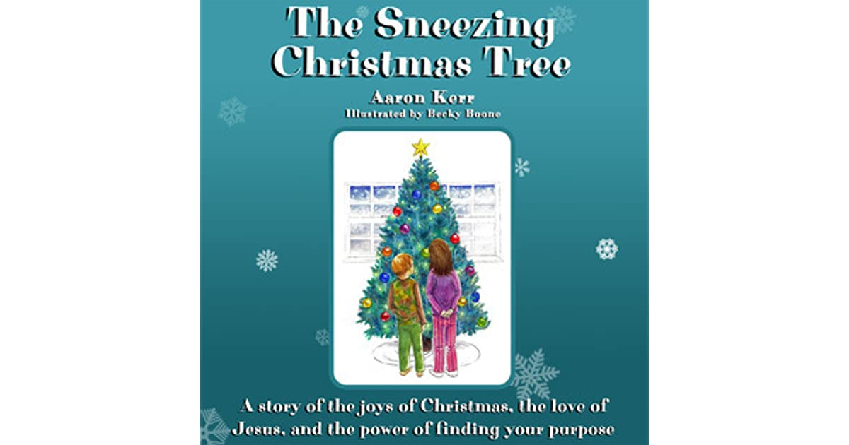 the sneezing christmas tree by aaron kerr