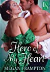 Hero of My Heart by Megan Frampton
