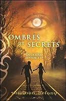 Ombres et secrets (Sentence 13, #2)
