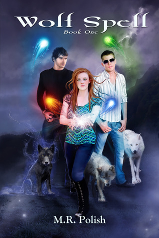 Wolf Spell by M.R. Polish