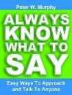Always Know What To Say by Peter W