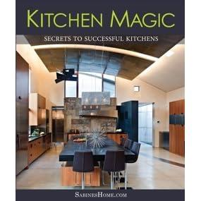 Kitchen Magic by Sabine Schoenberg