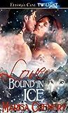 Love Bound in Ice (Werewolf Sentinels #3)