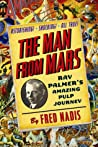 The Man from Mars: Ray Palmer's Amazing Pulp Journey ebook download free