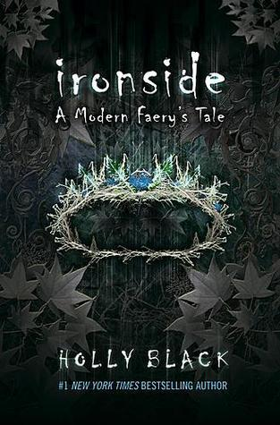 Ironside: A Modern Faery's Tale by Holly Black