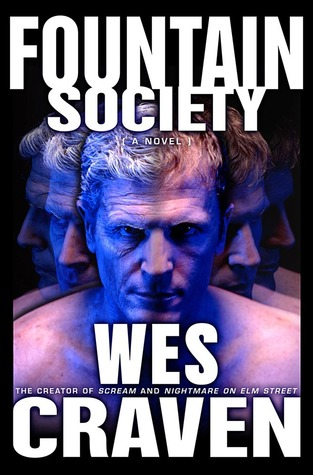 Fountain Society by Wes Craven