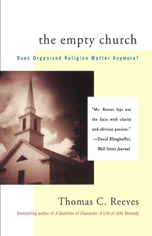 The Empty Church: Does Organized Religion Matter Anymore