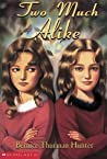 Two Much Alike (Taylor Twins, #1)