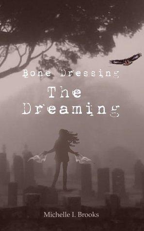 The Dreaming (Bone Dressing #2)