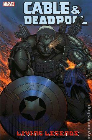 Cable & Deadpool, Volume 5: Living Legends