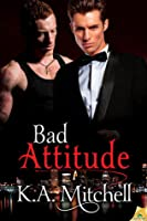 Bad Attitude (Bad in Baltimore, #3)