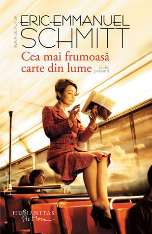 Cea mai frumoasă carte din lume by Éric-Emmanuel Schmitt