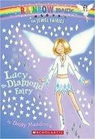 Lucy the Diamond Fairy (Jewel Fairies, #7, Rainbow Magic)