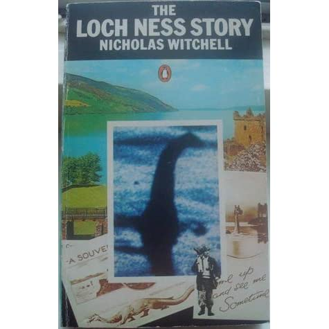 The Loch Ness Story By Nicholas Witchell