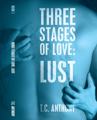 Lust by T.C. Anthony