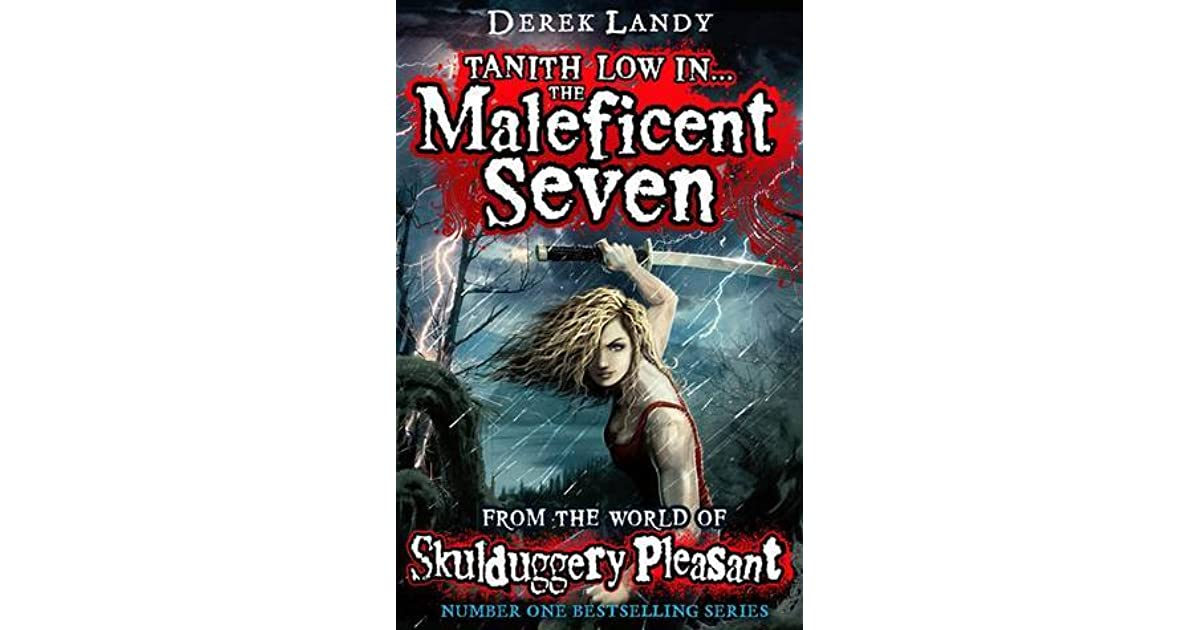 The Maleficent Seven From The World Of Skulduggery Pleasant By