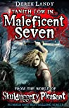 The Maleficent Seven: From the World of Skulduggery Pleasant