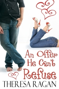 An Offer He Can't Refuse by Theresa Ragan
