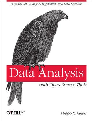 Data Analysis with Open Source Tools: A Hands-On Guide for Programmers and Data Scientists