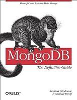 MongoDB: The Definitive Guide
