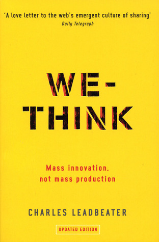 We-Think: Mass Innovation, Not Mass Production