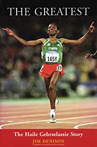 The Greatest: The Haile Gebrselassie Story