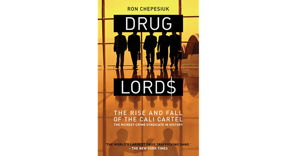 Drug Lords: The Rise And Fall Of The Cali Cartel, The