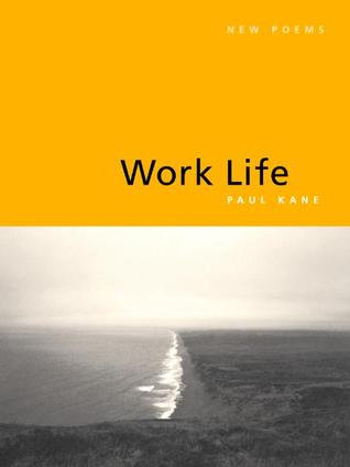 Work Life by Paul  Kane