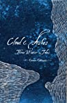 Cloud and Ashes: Three Winter's Tales