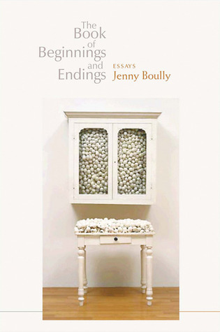 The Book of Beginnings and Endings