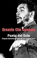 Punta del Este: Proyecto Alternativo de Desarrollo para América Latina