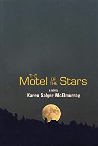 The Motel of the Stars: A Novel