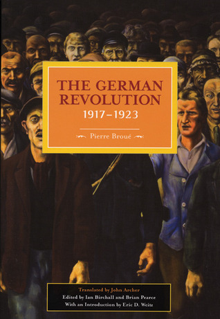 The German Revolution, 1917-1923