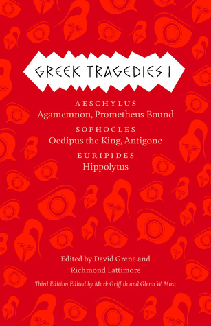 Greek Tragedies 1 by David Grene