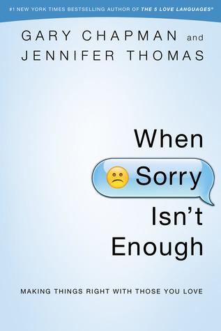 When Sorry Isn't Enough by Gary Chapman