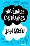Nos étoiles contraires by John Green