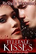 Telltale Kisses