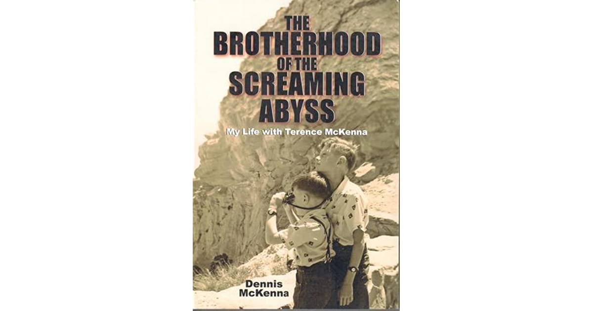 The brotherhood of the screaming abyss by dennis j mckenna fandeluxe Choice Image